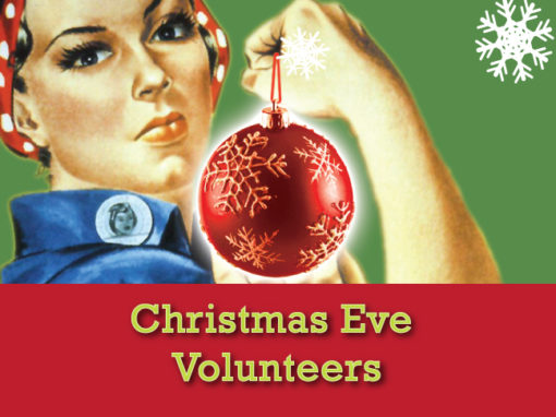 Christmas Eve Volunteers